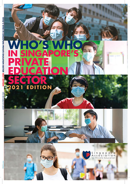 WHO'S WHO IN SINGAPORE'S PRIVATE EDUCATION SECTOR 2021 EDITION